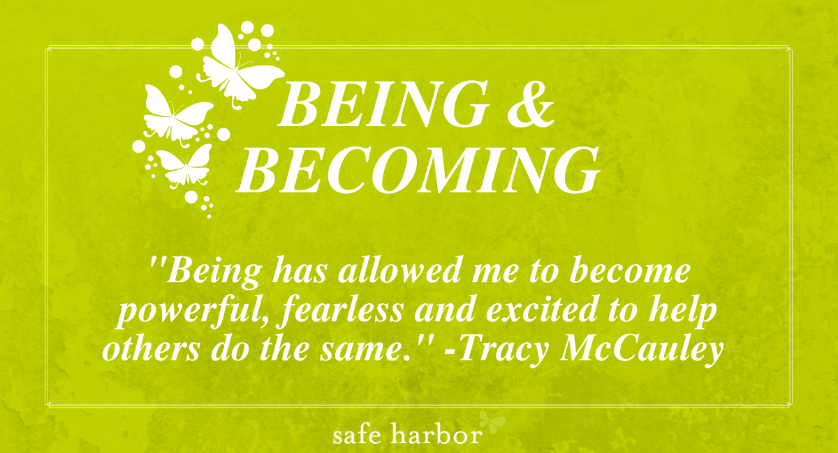 Being & Becoming by Tracy McCauley
