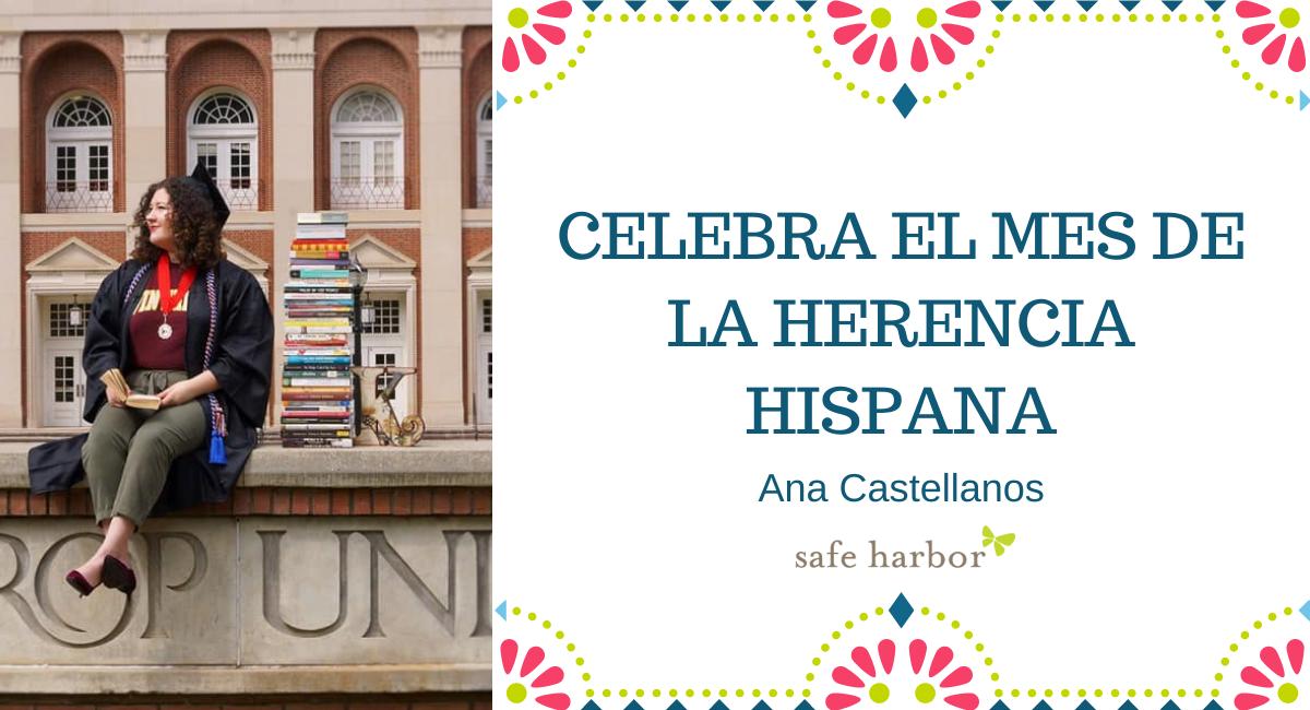 Celebra el mes de la herencia hispana con Ana Castellanos