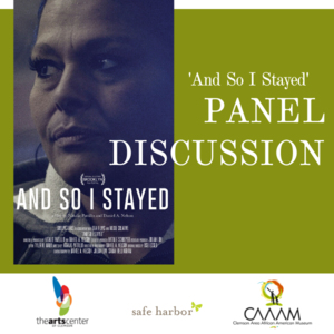 """""""And So I Stayed"""" Panel Discussion"""
