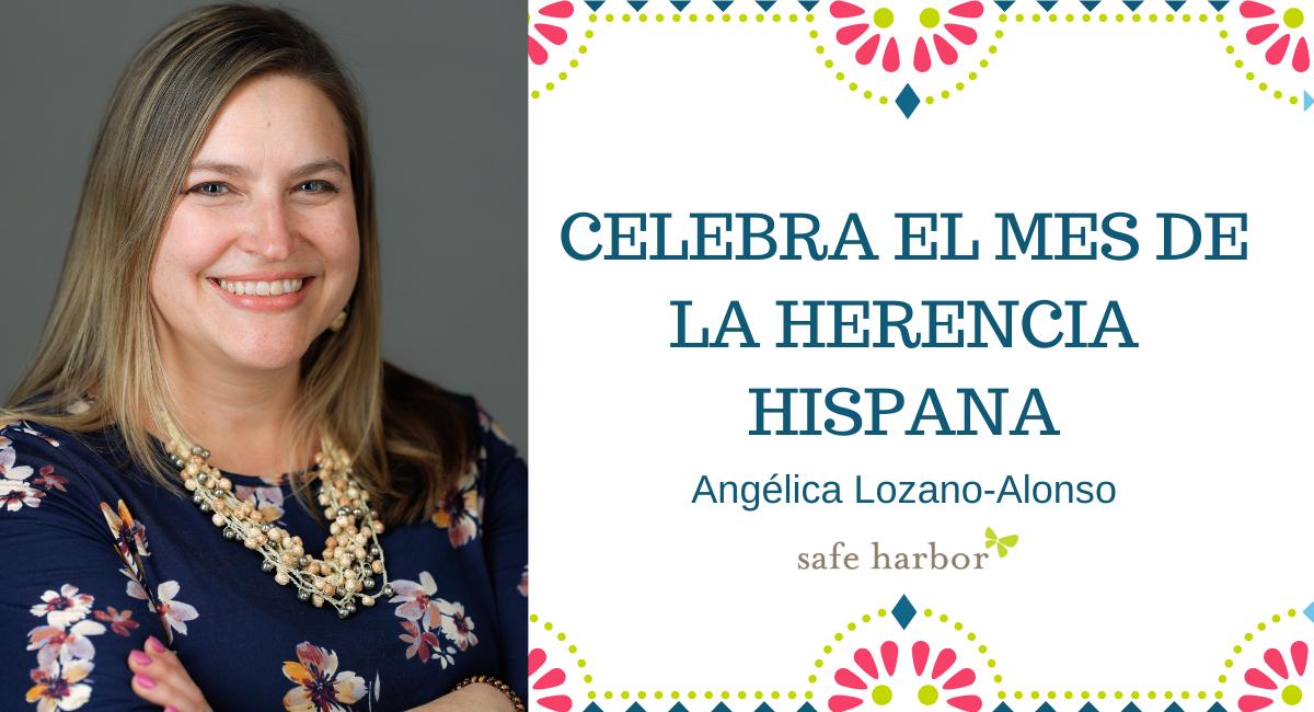 Celebra el mes de la herencia hispana con Angélica Lozano-Alonso