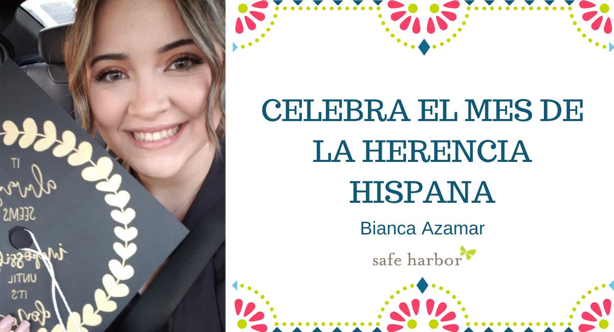 Celebra el mes de la herencia hispana con Bianca Azamar