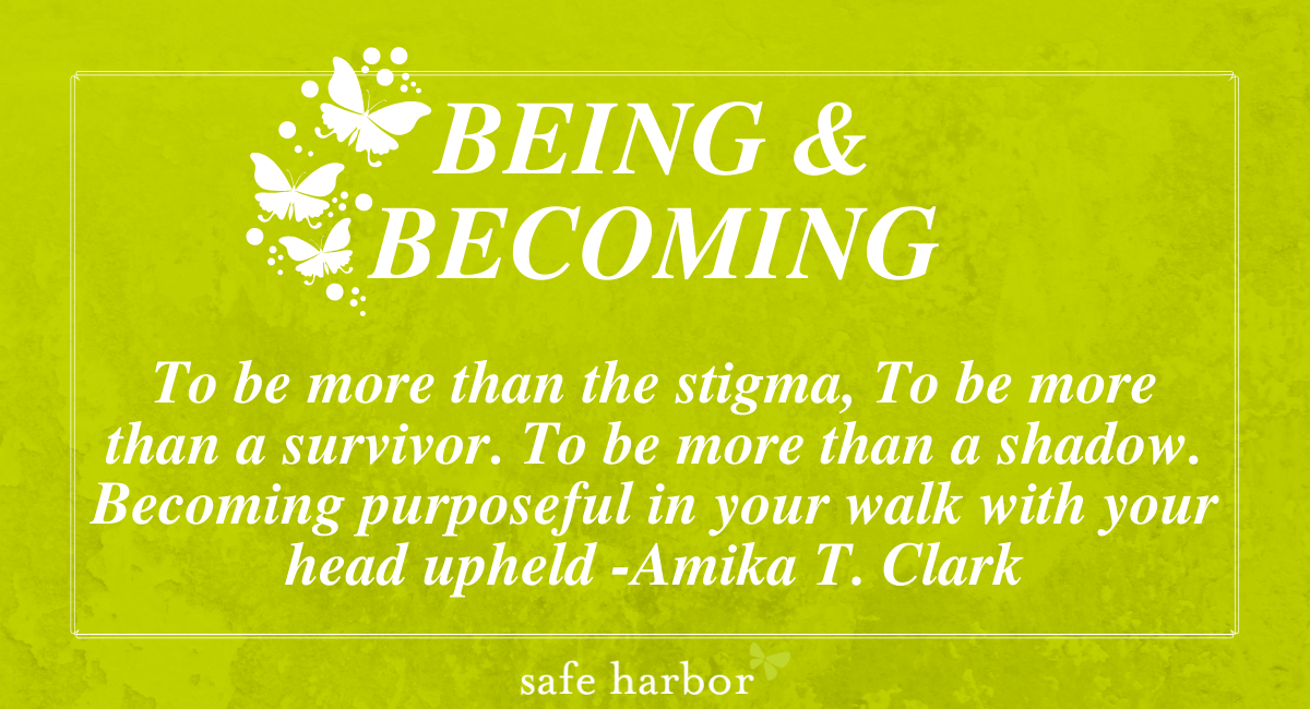 Being & Becoming by Amika T. Clark