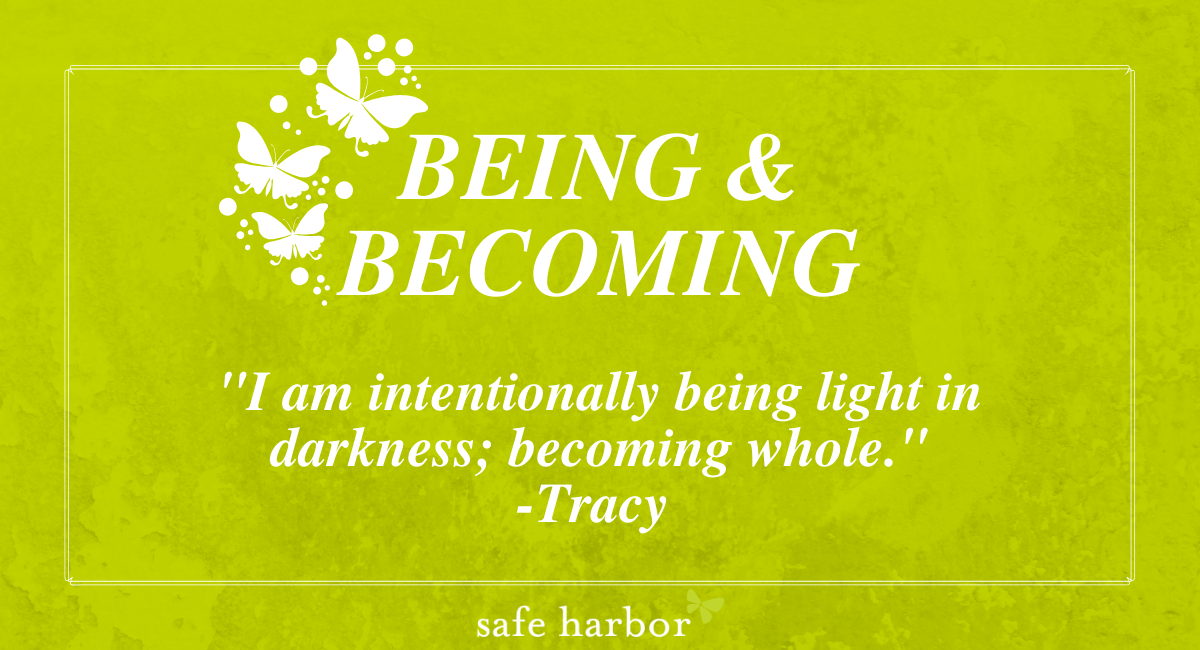 Being & Becoming by Tracy