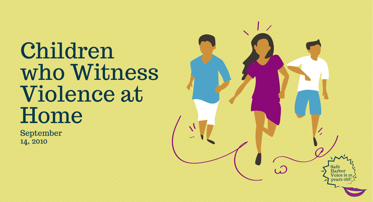 The Forgotten Victims: Children Who Witness Violence at Home