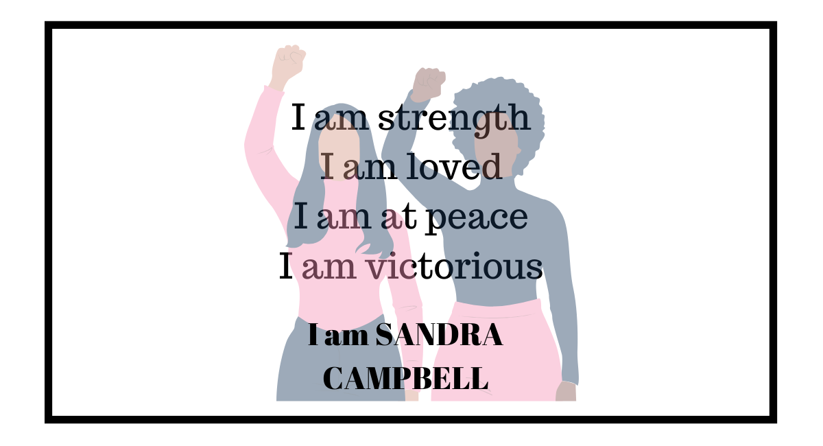 I Am Sandra Campbell