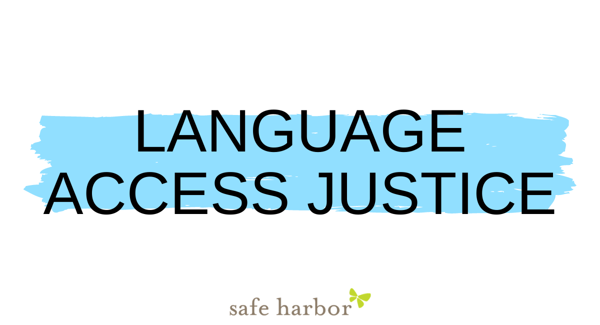 Language Access Justice at Safe Harbor
