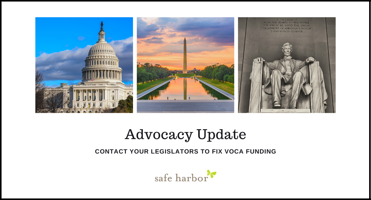 ADVOCACY UPDATE: Contact Your Legislators to fix VOCA funding