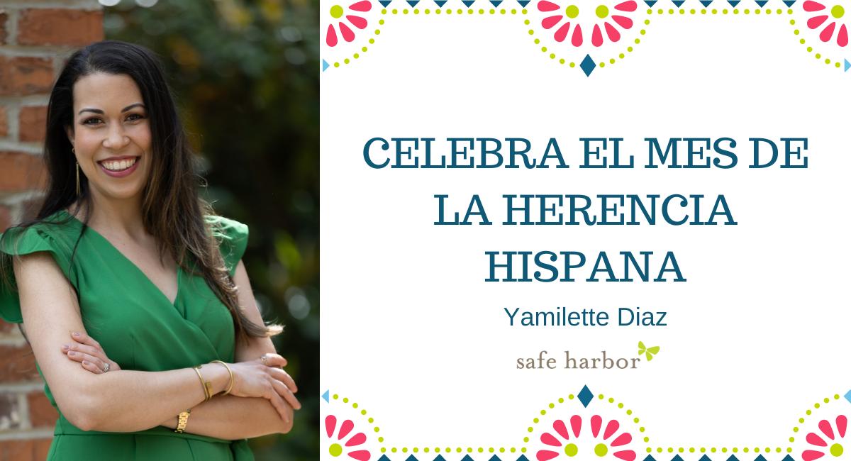 Celebra el mes de la herencia hispana con Yamilette Diaz